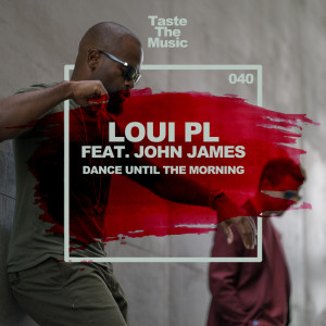 Album Dance Until The Morning from Loui PL
