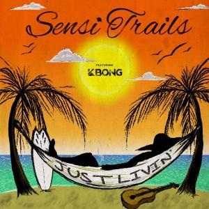 Album Just Livin' from Sensi Trails