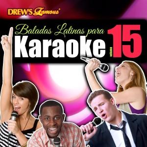 The Hit Crew的專輯Baladas Latinas Para Karaoke, Vol. 15