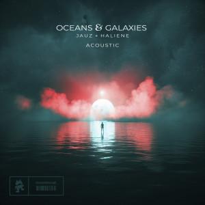 Jauz的專輯Oceans & Galaxies (Acoustic)