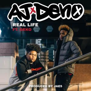 Listen to Real Life song with lyrics from AJ x Deno