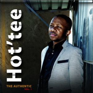 Album The Authentic Vol.1 from Hot'tee