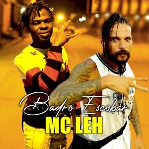 Album Badro Escobar from Mc Leh