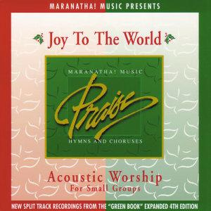 Maranatha! Acoustic的專輯Acoustic Worship: Joy To The World