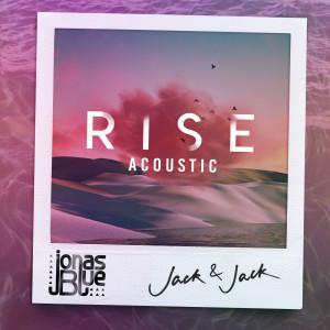 Rise 2018 Jonas Blue; Jack & Jack