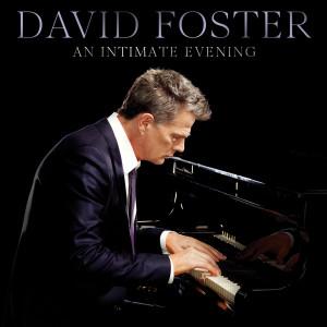 An Intimate Evening dari David Foster