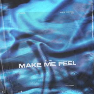 Album Make Me Feel from FLUIR