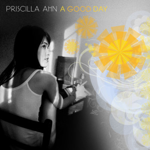 收聽Priscilla Ahn的I Don't Think So歌詞歌曲