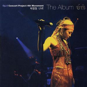 朴正炫的專輯Op.4 Concert Project 4th Movement The Album