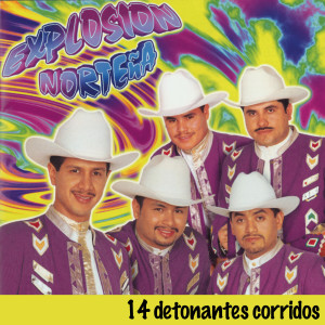 14 Detonantes Corridos 1998 Explosion Nortena