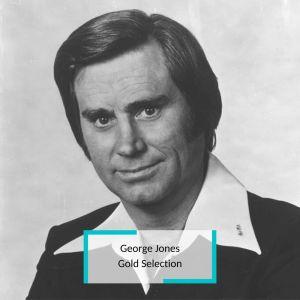 George Jones - Gold Selection