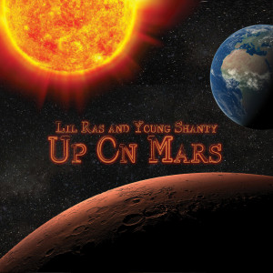 Album Up on Mars (Explicit) from Young Shanty
