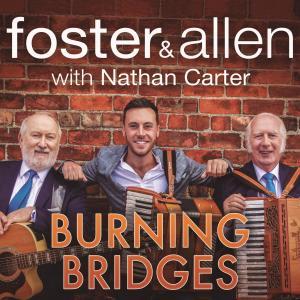 Album Burning Bridges from Foster & Allen