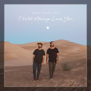 I Will Always Love You (Acoustic) dari Music Travel Love
