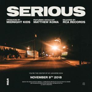 Matthew Koma的專輯Serious (with Matthew Koma)