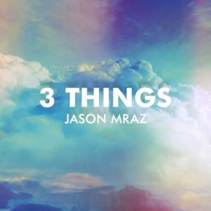Jason Mraz的專輯3 Things