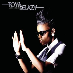 Listen to Love Is In The Air song with lyrics from Toya Delazy