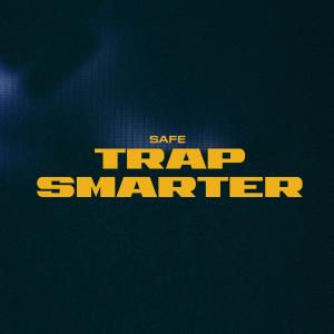 Trap Smarter (Explicit) dari Safe