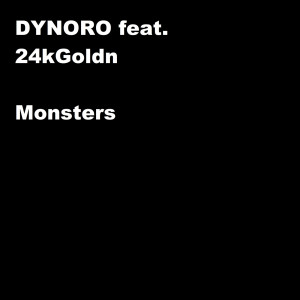 Listen to Monsters song with lyrics from Dynoro