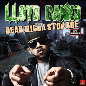 Album Dead Nig*a Storage from Lloyd Banks