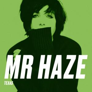 Album Mr Haze from Texas