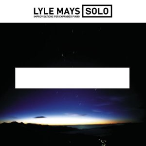 Album Solo Improvisations For Expanded Piano from Lyle Mays