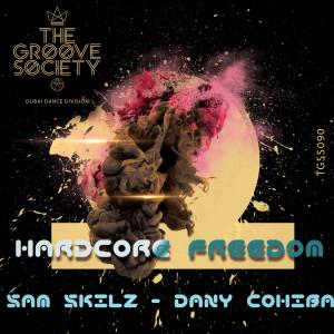 Album Hardcore Freedom from Sam Skilz