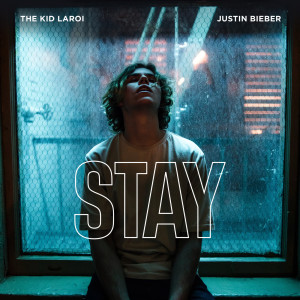 Listen to Stay (Explicit) song with lyrics from The Kid LAROI