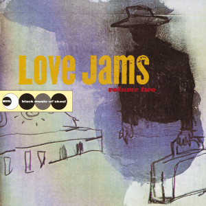 Album Love Jams Volume Two from Various Artists