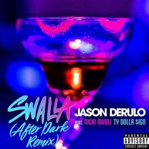 收聽Jason Derulo的Swalla (feat. Nicki Minaj and Ty Dolla $ign) [After Dark Remix] (After Dark Remix)歌詞歌曲