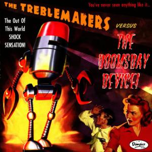 The Treblemakers的專輯The Treblemakers VS. The Doomsday Device