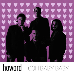 Listen to Ooh Baby Baby song with lyrics from Howard