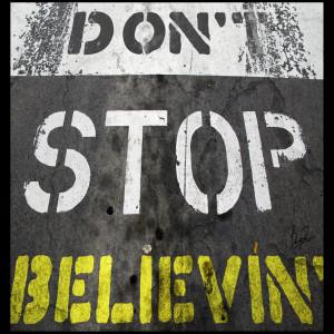 收聽Don't Stop Believing的Don't Stop Believin'歌詞歌曲