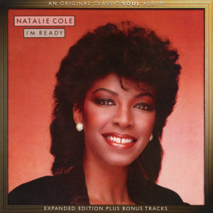 Natalie Cole的專輯I'm Ready (Expanded Edition)