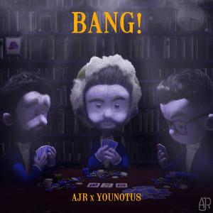 Album Bang! (Remix) from AJR