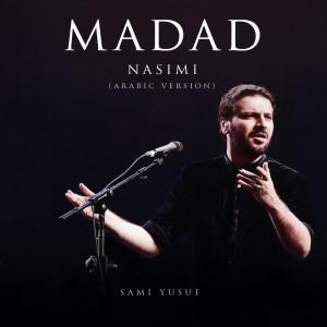 Madad (Nasimi Arabic Version) dari Sami Yusuf