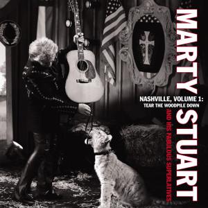 Nashviille: Tear The Woodpile Down 2012 Marty Stuart