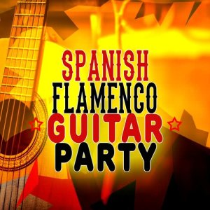 Album Spanish Flamenco Guitar Party from Various Artists