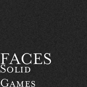 Album Solid Games from Faces