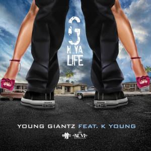 Album G N Ya Life from Young Giantz