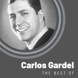Carlos Gardel的專輯The Best of Carlos Gardel