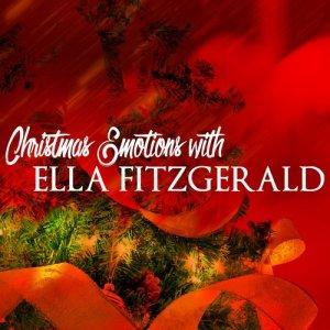 Ella Fitzgerald的專輯Christmas Emotions with Ella Fitzgerald