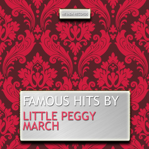 Little Peggy March的專輯Famous Hits By Little Peggy March
