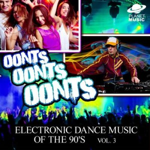 The Hit Co.的專輯Oonts, Oonts, Oonts: Electronic Dance Music of the 90's, Vol. 3
