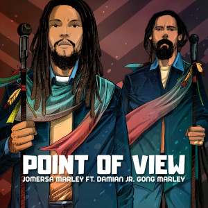 "Album Point of View from Damian ""Jr. Gong"" Marley"