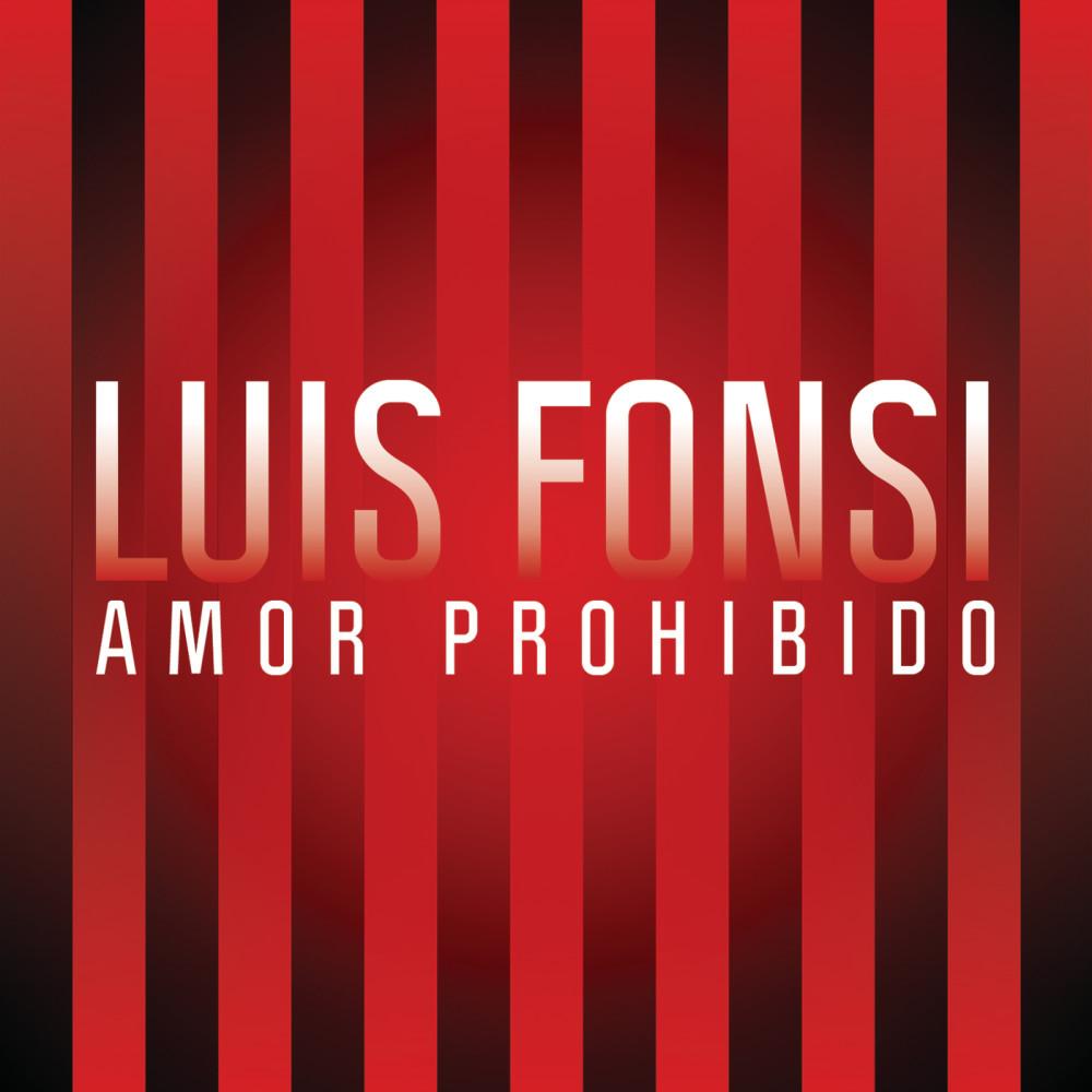 Amor Prohibido 2013 Luis Fonsi