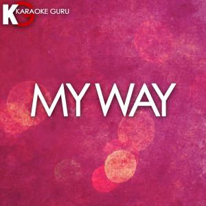 Karaoke Guru的專輯My Way - Single
