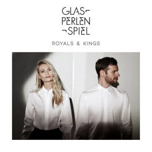 Album Royals & Kings from Glasperlenspiel