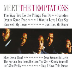 Listen to The Way You Do The Things You Do song with lyrics from The Temptations