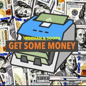 Album Get Some Money from Woovan